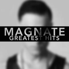 Magnate: Greatest Hits