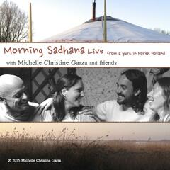Morning Sadhana (Live from a Yurt in North Holland)