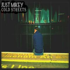 Cold Streets (feat. Mick, Adam & Cian)