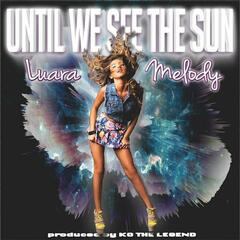 Until We See the Sun