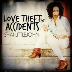 Love Theft or Accidents