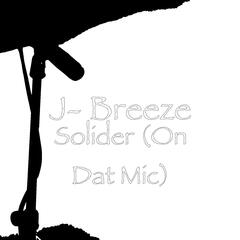 Solider (On Dat Mic)