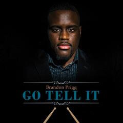 Go Tell It (feat. Antonio Smith)