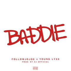 Baddie (feat. Young Lyxx)