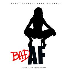 Bad Af (feat. Triple Staxxx, Big Baby, Shad Money & R'main Flyy)