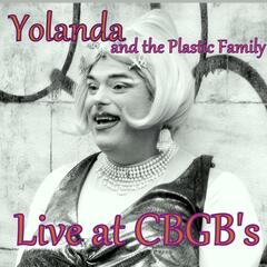 Yolanda and the Plastic Family (Live at C.B.G.B.'s)
