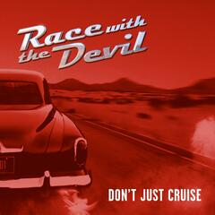 Don't Just Cruise