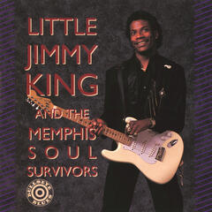 Little Jimmy King And The Memphis Soul Survivors