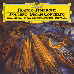 Franck: Symphony In D minor / Poulenc: Concerto For Organ, Strings And Percussion In G Minor