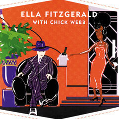 Swingsation: Ella Fitzgerald With Chick Webb