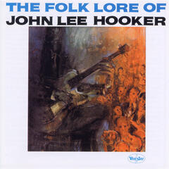 The Folk Lore Of John Lee Hooker