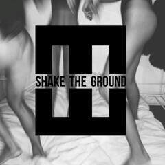 Shake The Ground