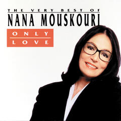 The Very Best Of Nana Mouskouri - Only Love