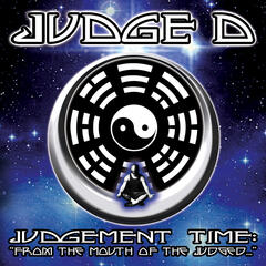 "Judgement Time: ""From The Mouth Of The Judged..."""
