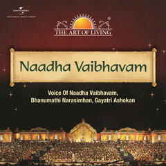Naadha Vaibhavam - The Art Of Living