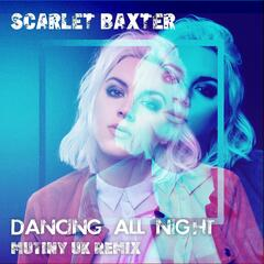 Dancing All Night (Remixes)