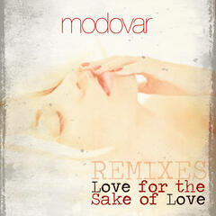 Love for the Sake of Love (Remixes)