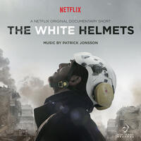 The White Helmets (Original Motion Picture Soundtrack)