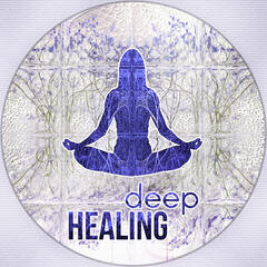 Deep Healing - Chakra Meditation Balancing, Peaceful Music with the Sounds of Nature, Deep Zen Meditation, Mindfulness Meditation Spiritual Healing
