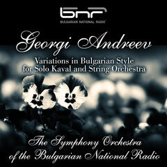 Georgi Andreev: Variations in Bulgarian Style for Solo Kaval and String Orchestra