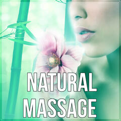 Natural Massage - Sound Therapy, Relaxation Meditation, Sounds of Nature, Music for Healing Massage, Music for Yoga, Massage