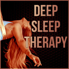 Deep Sleep Therapy - Instrumental Music with Nature Sounds for Massage Therapy, Restful Sleep and Soothing Sounds, Background Music, Sleep Music, Relaxation