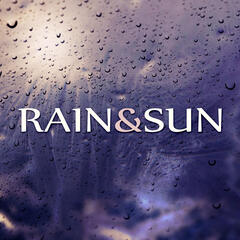 Rain & Sun – Rainy Day, Serenity Music to Reduce Anxiety and Sadness, Sound of Summer Rain, Calm Relaxing Nature Sounds, Water Sound Perfect for Sleep