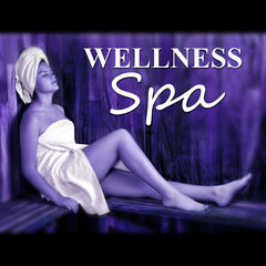 Wellness Spa - Relaxing Music, Sounds of Nature for Massage, Healing Touch, Spa & Yoga, Relaxation, Meditation, Reiki
