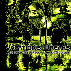 Vacations Breaks