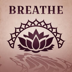 Breathe – Deep Relax, The Most Relaxing Spa Music, Sounds of Nature, New Age Music, Spa Music, Meditation