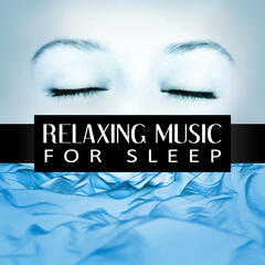Relaxing Music for Sleep – Deep Sounds for Meditation, Calm Music for Relaxation, Insomnia Therapy, Spiritual Healing, Lullabies, Inner Peace