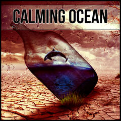 Calming Ocean – Calming Ocean Waves, Nature Sounds, White Noise, Hypnotherapy, Music Therapy, Sleep Hypnosis