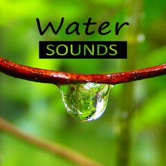 Water Sounds – Nature Sounds for Relax, Calmness, Feel Good, Easy Listening, Crystal World, Waves, Spa Music