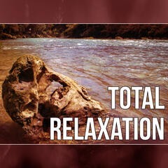 Total Relaxation – Time for You, Well Being, Liquid Songs, Sounds of Nature, Good Mood, Background Music