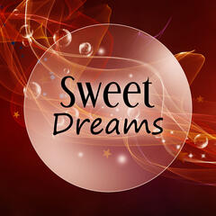 Sweet Dreams – Lullaby for Adult, Deep Nature Sounds for Relax, Healing Sleep Songs, Restful Sleep, Ambient Music for Sleep