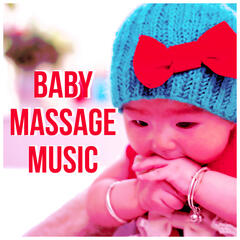 Baby Massage Music - Gentle Sounds for Newborns, Babies and Infants, the Best Background  for Baby Massage, New Age to Relax, White Noises and Nature Sounds for Long Sleep