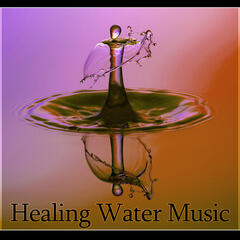 Healing Water Music - Sounds of Spring Rain, Peaceful Relaxing Nature Sounds of Water, Good for Sleep, Massage, Tai Chi, Meditation, Serenity Music to Relief Stress, Music for Babies