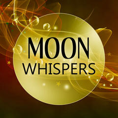 Moon Whispers – Calming and Quiet Night, Sleep Piano Music, Natural White Noise, Songs to Relax & Heal, Baby Massage
