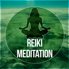 Reiki Meditation - Sounds of Nature, Stress Relief, Total Relaxation, Reiki, Deep Yoga Sounds, Mindfulness