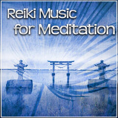 Reiki Music for Meditation – Reiki Music for Yoga Healing, Total Relaxation & Pure Meditation, Pilates, Nature Sounds