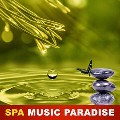 Spa Music Paradise - Music Therapy, Nature Sounds, Deep Meditation, Spa Sounds, Ambient Dreaming