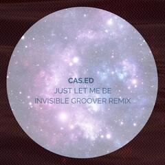 Just Let Me Be (Invisible Groover Remix)