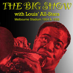The Big Show with Louis' All-Stars