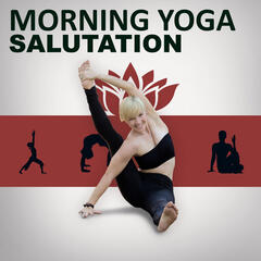 Morning Yoga Salutation – Asian Zen Meditation, Relaxing Therapy, Yoga Sounds, Chakra, Reiki