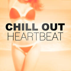 Chill Out Heartbeat – Ambient Chill Out Music, Open Bar & Chill Out Music, Summer Ibiza Chill Out, Finest Selection, Rest, Chill Bar Lounge