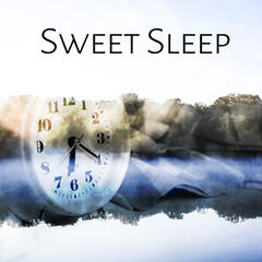 Sweet Sleep - Perfect Sounds for Sleep, White Noise for Sleep and Dream