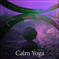 Calm Yoga – Pure Nature Sounds and Deep Breathing