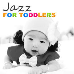 Jazz for Toddlers – Soft and Piano Jazz for Babies, Smooth & Soothing Music for Sleep