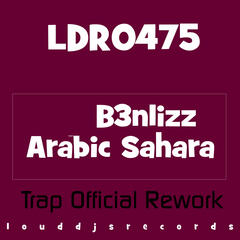 Arabic Sahara (Trap Official Rework)