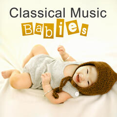 Classical Music Babies – Mozart for Baby, Calm Music to Rest, Dreamland  Babies